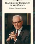 teachings-presidents-joseph-fielding-smith